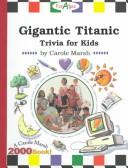 Download Gigantic Titanic Trivia for Kids! (Titanic for Kids)