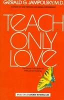 Teach Only Love