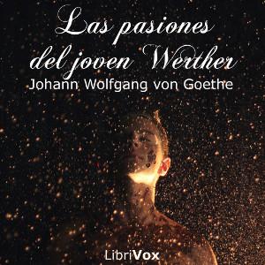 Las pasiones del joven Werther