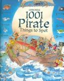 1001 Pirate Things to Spot (1001 Things to Spot) by Rob Lloyd Jones