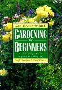Gardening for the Beginners (Gardener's World) by Geoff Hamilton