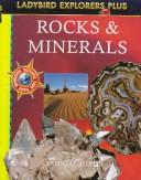 Rocks and Minerals (Explorer Plus, Ladybird) by Unauthored, Dougal Dixon